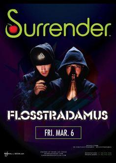 Flosstradamus at Surrender Nightclub