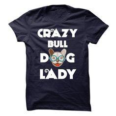 (Greatest Worth) Limited Edition Design - Crazy BullDog Lady - Gross sales...
