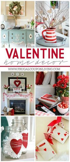 Valentine Home Decor Ideas on Frugal Coupon Living plus FREE Valentine's Day Printables and Kid's Food Crafts.