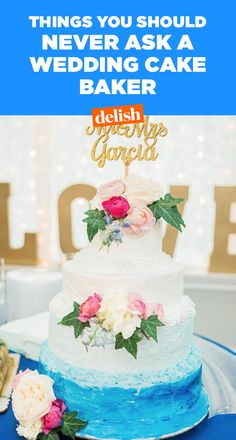 The 7 Worst Things You Can Ask A Wedding Cake Baker #food #pastryporn #weddingideas #love #inspiration #photo #eatthetrend #magazine #magazineonline #instagood