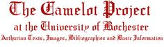 THE CAMELOT PROJECT is designed to make available in electronic format a database of Arthurian texts, images, bibliographies, and basic information.