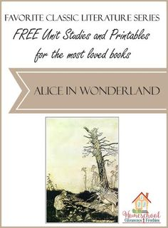 FREE Unit Studies and Printables for the Most Loved Books - Alice in Wonderland
