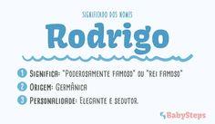 #Rodrigo #babysteps #significado #nomes #escolher #nome #rapaz #menino #elegante #sedutor