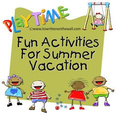 It's Written on the Wall: (Gotta See)  Tons of Fun Summer Activities to Keep...