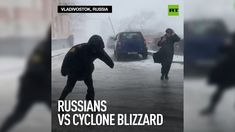 Battle of wills | Russians Vs Cyclone Blizzard World Weather, Battle, Photo And Video