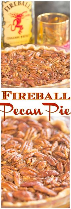 - Traditional pecan pie gets a flavor makeover with the addition of Fireball whisk… Traditional pecan pie gets a flavor makeover with the addition of Fireball whiskey! The resulting Fireball Pecan Pie is gooey, sweet, spicy, and boozy. Fireball Recipes, Whiskey Recipes, Alcohol Recipes, Pecan Recipes, Dessert Recipes, Pie Recipes, Dessert Food, Thanksgiving Recipes, Holiday Recipes