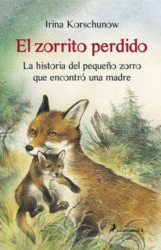 Número 4 lista Babelia: Los mejores libros para primeros lectores de 2013. 'El zorrito perdido' de Irina Korschunow