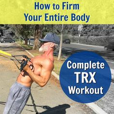 "Suspension Training with TRX straps is effective for both women and men, beginners and advanced. Here is a 15-exercise calorie-burning workout to sculpt and firm your entire body. For full inspiration, see the new article ""Suspension Training Body-Weight Exercises You Can Do Outside to Get Fit."" #TRX #overfiftyandfit #suspension #training #over50 #straps #effective #beginners #exercises #sculpt #firm #body #fit #workout"