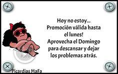 Mundo de Postales: HOY NO ESTOY...