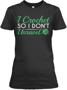 So I Don't Crochet   Teespring