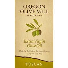 Tuscan olive oil #oregonolivemill
