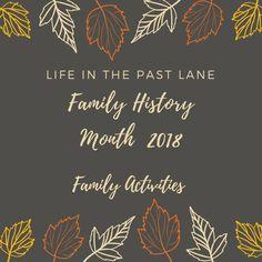 Family History Month 2018 #familyhistory #familyhistorymonth #genealogy #lifeinthepastlane  #genealogyblogger #familyblogger #mommyblogger