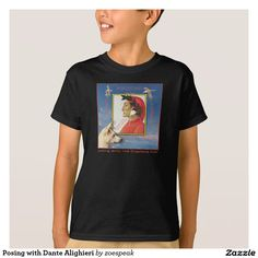 Posing with Dante Alighieri T-Shirt from ZoeSPEAK