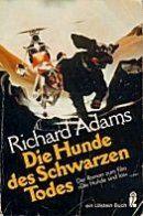 Richard Adams - Die Hunde des schwarzen Todes