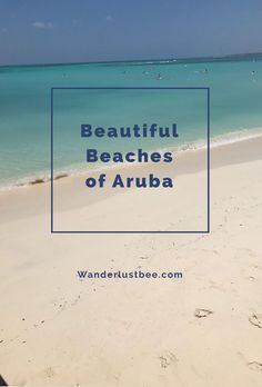 Take a look at the beautiful beaches I discovered on my recent trip to Aruba in the Caribbean. It is home to some of the most beautiful beaches in the world.. take a look..