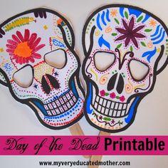 Free Day of the Dead Printable via www.myveryeducatedmother.com Bueno para los ninos! Tengo muchos ninos en mi casa.