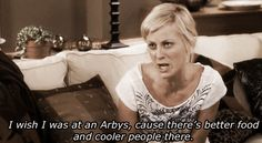 """Baby Mama. One of the greatest movies ever!  """"I wish I was at an Arbys, cause there's better food and cooler people!"""""""