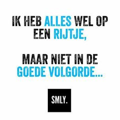 The Words, Qoutes, Funny Quotes, My Life Quotes, Dutch Quotes, Real Life, Poster Prints, Humor, Sayings