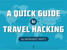 How to Get Free Airfare and Hotel Rooms by Nomadic  Matt via slideshare