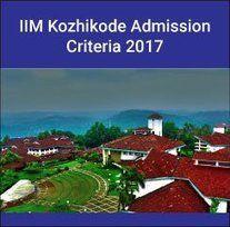 IIM Kozhikode PGP Admission Criteria 2017-19