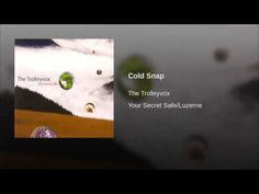 "The Trolleyvox, ""Cold Snap"" - YouTube"