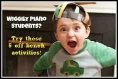 Okay I'm printing these out... 5 activities that may just save my sanity when I'm with those wiggly boys! #pianoteaching