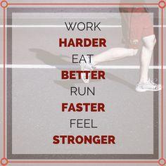Work harder, eat better, run faster, feel stronger. http://newestweightloss.com #weightloss #diet