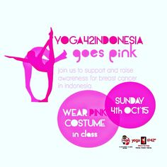 Yoga goes pink for breast cancer awareness Go Pink, Bikram Yoga, Breast Cancer Awareness, Jakarta