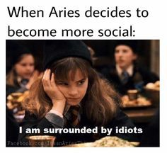 Any Aries woman (and everyone who knows her) gets that this powerful leader of the zodiac signs only wants the best. So here are the 12 BEST Aries memes for describing her personality traits EXACTLY. Images Harry Potter, Harry Potter Memes, Potter Facts, Virgo Women, Aries Woman, Aries Zodiac Facts, Zodiac Signs, Aries Astrology, Sagittarius