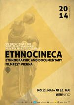 ETHNOCINECA - Ethnographic and Documentary Filmfest Vienna [EN] (happens in May - check for submission date in summer fall) Cannes Film Festival 2015, Sundance Film Festival, Documentary Film, Submission, Autumn Summer, Vienna, Festivals, Documentaries, Entertainment