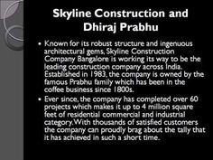 Dhiraj Prabhu – Owner of a great firm Skyline Construction Bangalore