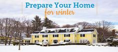 It's almost the most wonderful time of the year again! Prepare your home for the cold months ahead with these simple tips!