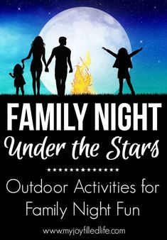 Family Night Under the Stars & Family Fun Giveaway ($230 Value) - My Joy-Filled Life