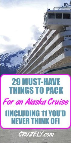 29 Must-Have Things to Pack for an Alaskan Cruise 11 You d Never Think Of Packing For Alaska, Alaska Cruise Tips, Packing List For Cruise, Alaska Travel, Cruise Travel, Cruise Vacation, Alaska Trip, Vacation Packing, Vacation Places