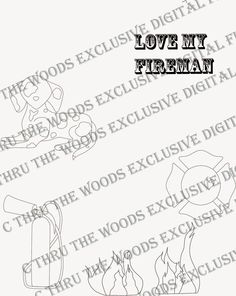 C Thru the Woods: Digital file to accompany Stan, the Fireman clear stamp!  Available at www.cthruthewoodsclearstamps.tictail.com