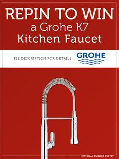 Enter for the chance to win a GROHE K-7 kitchen faucet! Giveaway ends January 22, enter here - https://app.sideqik.com/p/52c1b51a9179137c83000510?p=1#/promotion