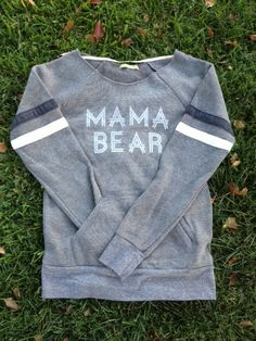 "Woman's Contemporary Fit Raw-Edge ""MAMA BEAR"""
