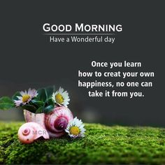 Sweet Good Morning Images, Good Morning Beautiful Flowers, Morning Quotes Images, Good Morning Beautiful Quotes, Good Day Quotes, Cute Good Morning, Good Morning Inspirational Quotes, Morning Greetings Quotes, Good Morning Coffee