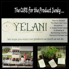 Yelani All Natural Collection.  Plant based natural hair care products for kinky curly hair that actually work.  Conditioning shampoo, clarity shampoo clarifying, hot oil treatment, leave in conditioning spray.  Rosemary, peppermint, sage plants center piece. The cure for the product junky