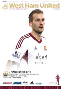 'Capital One Cup' Semi-Final 2nd leg match programme front cover: West Ham v Manchester City #whufc #mcfc #manchester #city #capitalonecup