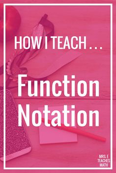 How To Produce Elementary School Much More Enjoyment Teaching Function Notation In Math Can Be Tricky Algebra Students Will Love This Activity While Taking Notes Or Filling In Their Foldables. Math Teacher, Math Classroom, Teaching Math, Teaching Strategies, Teaching Tips, Teacher Stuff, Classroom Ideas, Math Lesson Plans, Math Lessons