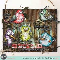 So in love with these sillies! Mixed media canvas for inspiration in the home made using Bird Crazy dies and stamps designed by Tim Holtz.