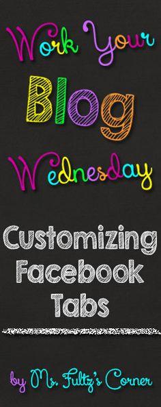 Work Your Blog Wednesday: Customizing Facebook Tabs