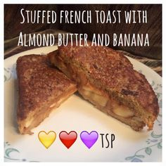 Di's Food Diary 21 Day Fix Approved Breakfast Recipes = Stuffed French Toast With Almond Butter and Banana