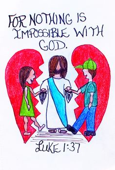 """""""For nothing is impossible with God."""" Luke 1:37 (Scripture doodle of encouragement)"""