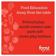 Number six in the week of food education away from the table is all about pretend play! My daughter loves to make me pizza and salad in her pretend home kitchen and cupcakes and fruit salad for pretend dessert. So in your pretend play have some fruit and veg as well as cakes. You can even make some with felt. At the park we often play Cafe where we pretend wood chips sticks and leaves are the food and money. I also heard of a child care centre changing the way they talked to the children in…