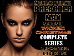 Christian Fiction Review: Murray Pura's Preacher Man Series II - Wicked Christmas - Complete Series by Alessandra Dagostino
