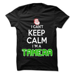 [Top tshirt name tags] Keep Calm TAMERA Christmas Time  0399 Cool Name Shirt  Shirts of year  If you are TAMERA or loves one. Then this shirt is for you. Cheers !!!  Tshirt Guys Lady Hodie  SHARE and Get Discount Today Order now before we SELL OUT  Camping 0399 cool name shirt 4th fireworks tshirt happy july a january thing you wouldnt understand keep calm let hand it funny shirt for tee christmas time