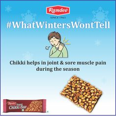 Chikki is our winter sweet but #WhatWintersWontTell is that it gives warmth to your body and helps in reducing the joint & sore muscle pain during the season.     #Ramdev #Winters #Chikki