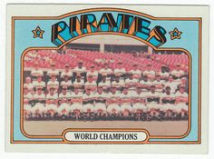 Roberto Clemente, Willie Stargell, Bill Mazeroski - 1972 Topps #1 Pittsburgh Pirates World Champions Team Card Ex/M  $8